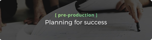 Atlanta Video Production Process: The Path To Video Marketing Success - Pre Production