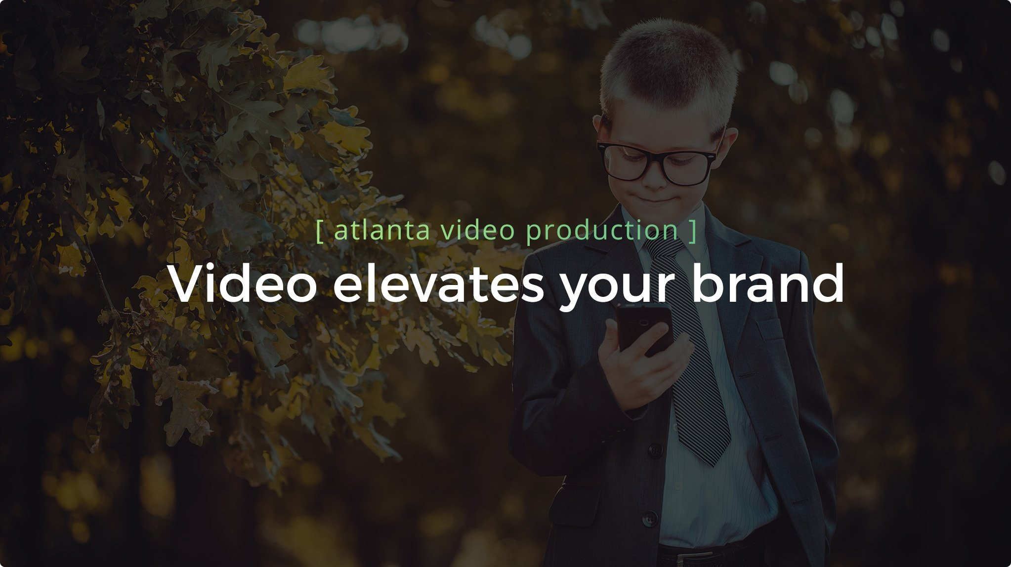 Video Elevates your brand