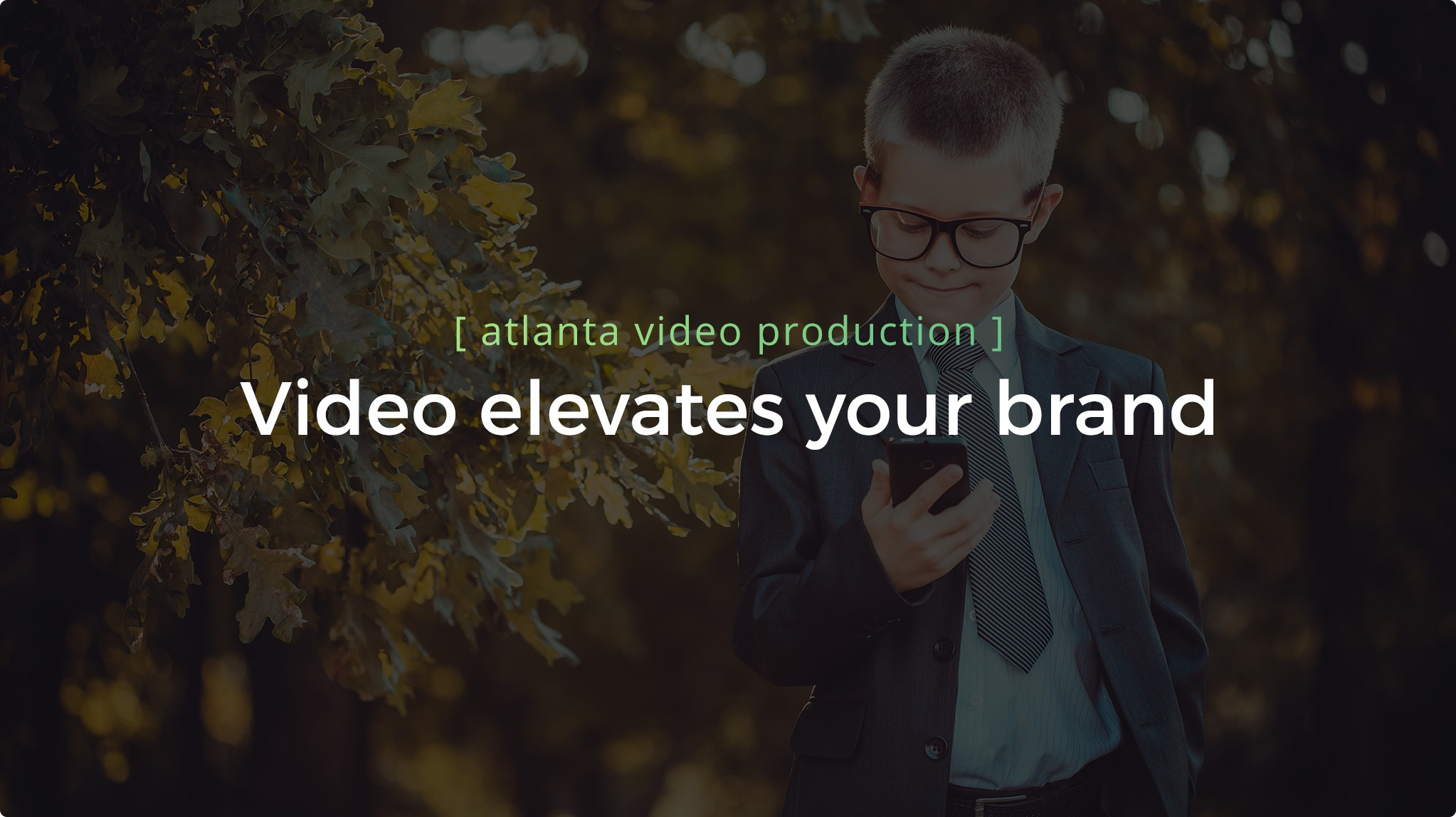 Video Elevates your brand