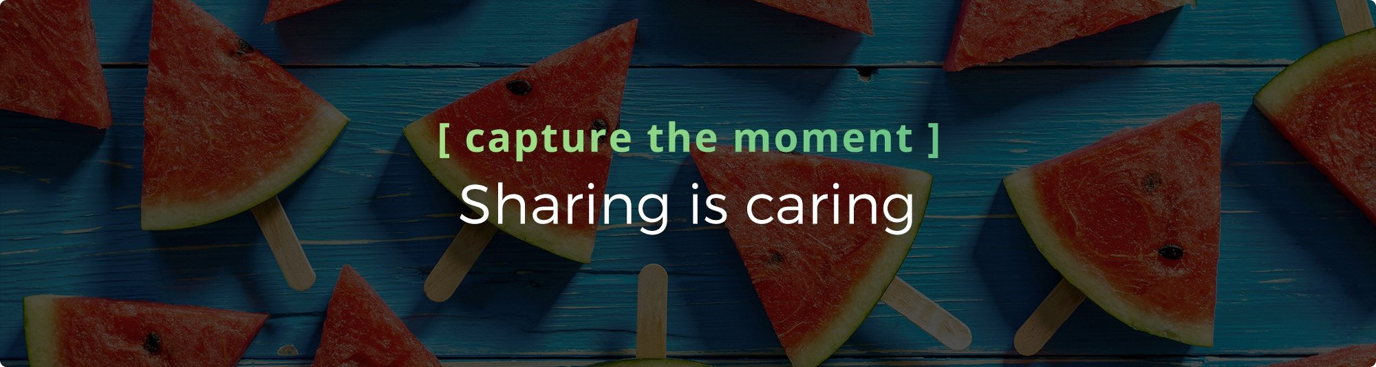 2 Capture and Share Moments Header.jpg