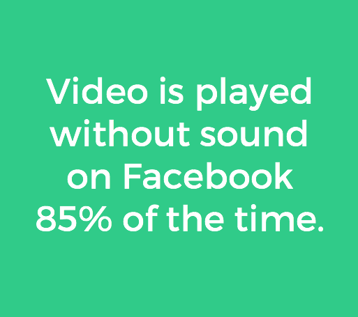 video on facebook is played without sound 85% of the time