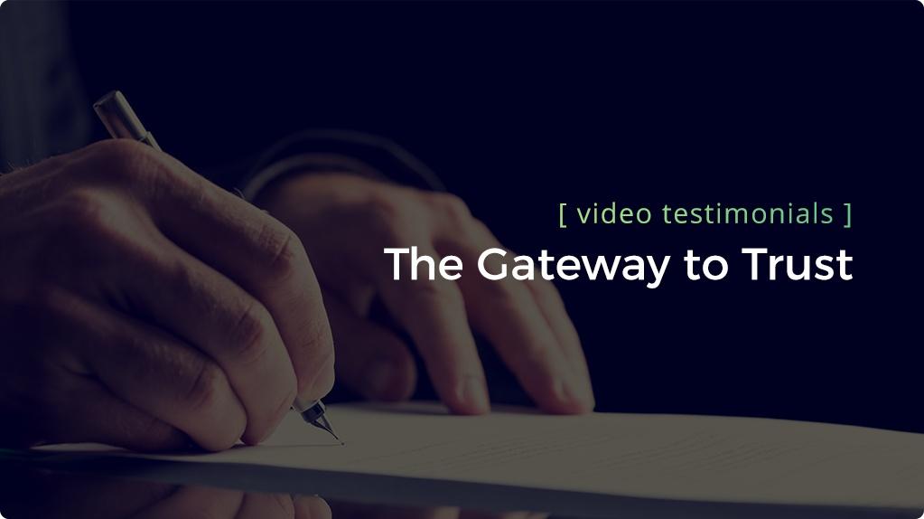 Customer testimonials - the gateway to trust header